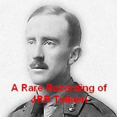 A Rare Recording of J. R. R. Tolkien