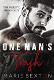 One Man's Trash (The Heretic Doms Club Book 1)