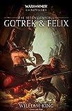 Gotrek & Felix: The Second Omnibus (2) (Warhammer Chronicles)