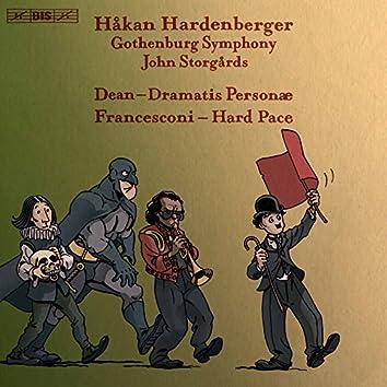 Dean: Dramatis personæ - Francesconi: Hard Pace