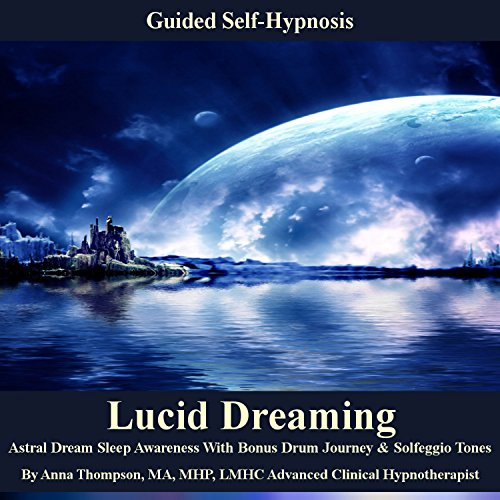 Lucid Dreaming Guided Self Hypnosis audiobook cover art