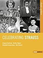 Classic Archive-Celebrating Strauss [DVD]