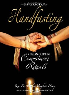 Passages Handfasting: A Pagan Guide to Commitment Rituals