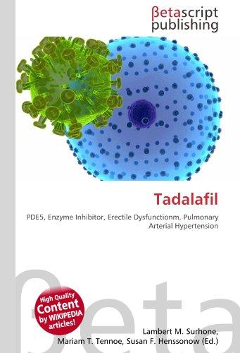 Tadalafil: PDE5, Enzyme Inhibitor, Erectile Dysfunctionm, Pulmonary Arterial Hypertension
