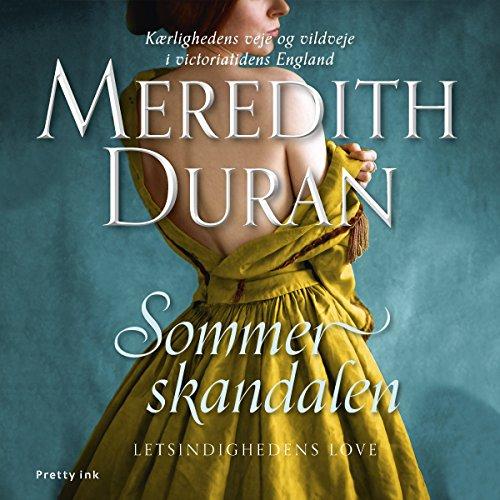 Sommerskandalen (Letsindighedens love 1) audiobook cover art