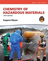 Chemistry of Hazardous Materials (Hazardous Materials Chemistry)