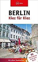 Berlin - Kiez fuer Kiez: 80 Spaziergaenge durch ganz Berlin