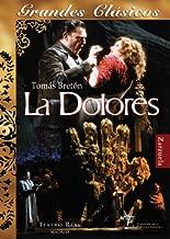 Breton - La Dolores / Elisabete Matos, Alfredo Portilla, Cecilia Díaz, Javier Alonso, Angel Odena, Antoni Ros Marba, Teatro Real, Madrid
