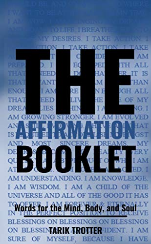 The Affirmation Booklet: Words for the Mind, Body, and Soul (English Edition)