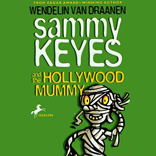 Sammy Keyes and the Hollywood Mummy audiobook cover art