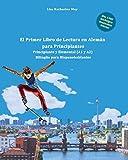 El Primer Libro de Lectura en Alemán para Principiantes: Principiante y Elemental (A1 y A2) Bilingüe para Hispanohablantes (Spanish Edition)