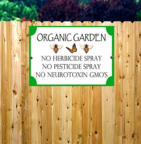 Organic Garden Metal Yard Sign/Metal Yard Sign/No Pesticide Yard Sign/Do Not Spray Yard Sign/Do Not Spray Fence Sign/Garden Signs/