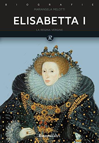Elisabetta I. Regina d'Inghilterra