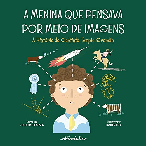 A menina que pensava por meio de imagens: a história da cientista Temple Grandin