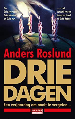 Drie dagen (Dutch Edition) eBook: Roslund, Anders, Bezemer ...