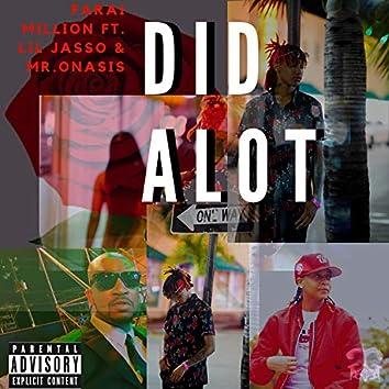 Did Alot (feat. Lil Jasso & Mr Onasis)