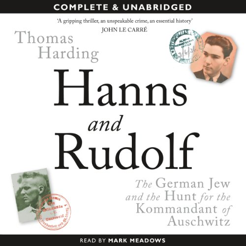 Hanns and Rudolf: The German Jew and the Hunt for the Kommandant of Auschwitz cover art