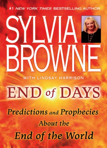 End of Days: Predictions and Prophecies About the End of the World (English Edition)