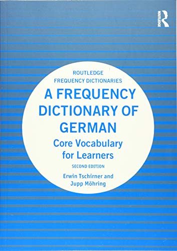 A Frequency Dictionary of German: Core Vocabulary for Learners (Routledge Frequency Dictionaries)