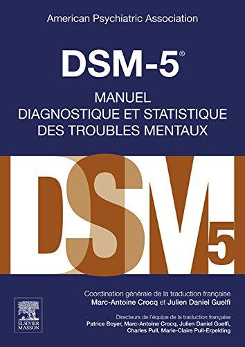 DSM-5 - Manuel diagnostique et statistique des troubles mentaux (Hors collection) (French Edition)