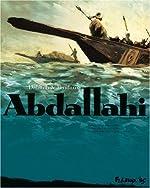Abdallahi (Tome 2-Traversée d'un désert) de Jean-Denis Pendanx