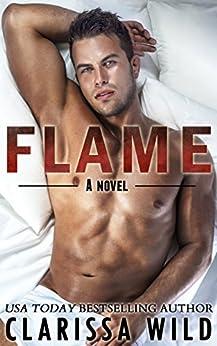 Flame (New Adult Romance) - #2 Fierce Series by [Clarissa Wild]