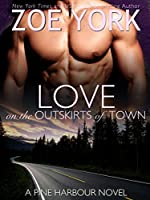 Love on the Outskirts of Town (Pine Harbour Book 7)