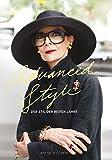 ADVANCED STYLE - Der Stil der reifen Jahre (Midas Collection) -