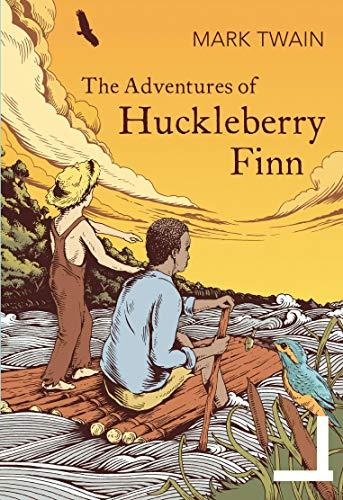 Adventures of Huckleberry Finn (Tom Sawyer's Comrade): [Complete and unabridged. 174 original illustrations.] (English Edition)