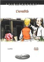 Primiracconti: L'eredita + CD-audio (B1-B2)