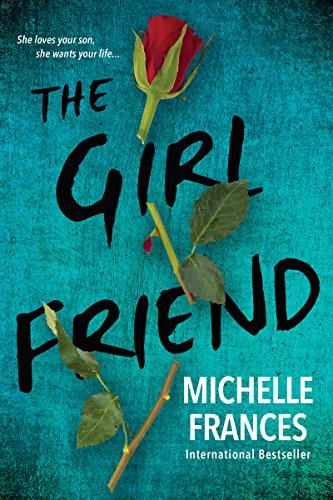 The Girlfriend by Frances, Michelle ebook deal