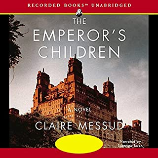 The Emperor's Children     A Novel              By:                                                                                                                                 Claire Messud                               Narrated by:                                                                                                                                 Suzanne Toren                      Length: 18 hrs and 35 mins     301 ratings     Overall 3.2