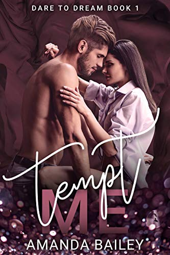 Tempt Me (Dare to Dream Book 1)