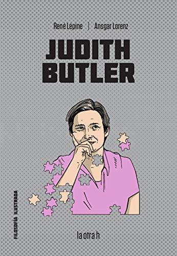 Judith Butler (Filosofía Ilustrada nº 0) (Spanish Edition)
