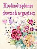 Hochzeitsplaner Deutsch Organizer: Geschenk für Frauen, Braut, Bräutigam, männer. Hochzeitsgeschenk zum ausfüllen mit Addresse und Kontakte, ... perfekte vollständige hochzeitsplaner. Blumen