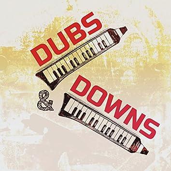 Dubs & Downs