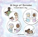 30 Days of Ramadan: A Good Deed A Day (English Edition)