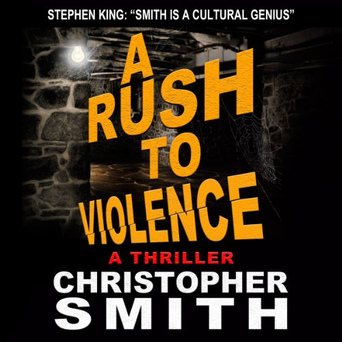 A Rush to Violence audiobook cover art