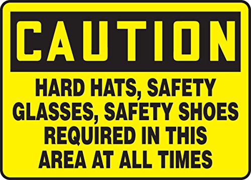 """2PK Accuform MPPE727VPCAUTION HARD HATS SAFETY GLASSES SAFETY SHOES REQUIRED IN AT ALL TIMES 10""""x14"""" Plstc"""