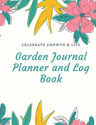 Garden Journal Planner and Log Book