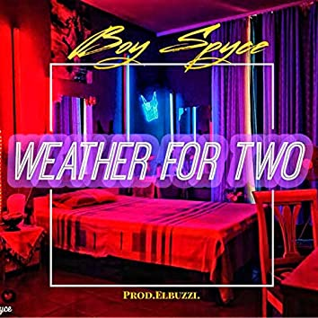 Weather for Two
