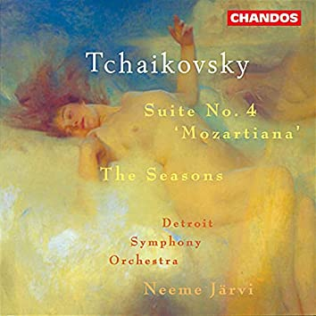 Tchaikovsky: Suite No. 4 & The Seasons