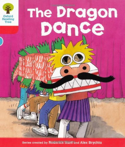 Oxford Reading Tree: Level 4: More Stories B: The Dragon Danceの詳細を見る
