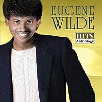 Hits Anthology (Eugene Wilde) by Eugene Wilde (2011-10-24)