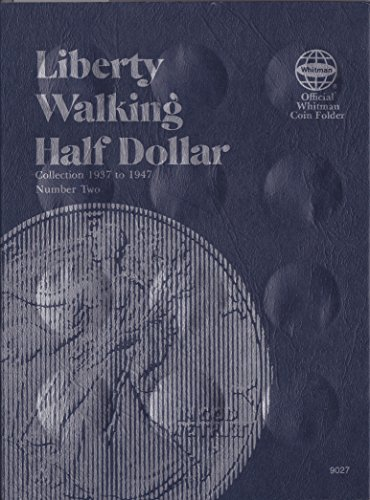 0-307-09027-2-Liberty-Walking-Half-Dollars-1937-1947-Volume-2-Whitman-No-9027-Coin-Album-Binder-Board-Book-Card-Collection-Folder-Holder-Page-Portfolio-Publication-Set-Volume