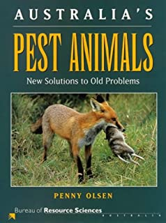 Australia's Pest Animals: New Solutions to Old Problems