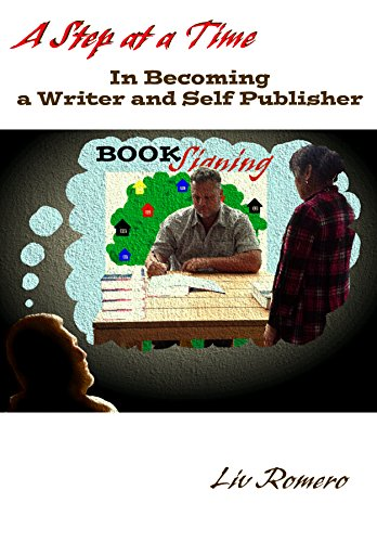 A STEP AT AT TIME In Becoming a Writer and Self-Publisher (English...