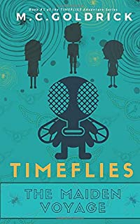 TIMEFLIES: The Maiden Journey