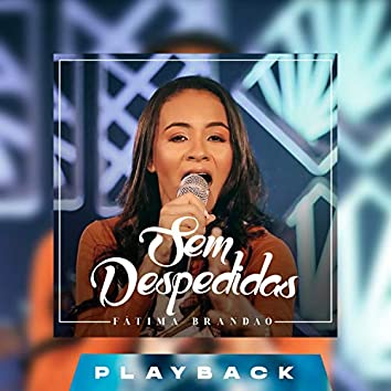 Sem Despedidas (Playback)