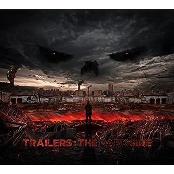 Trailers: The Dark Side
